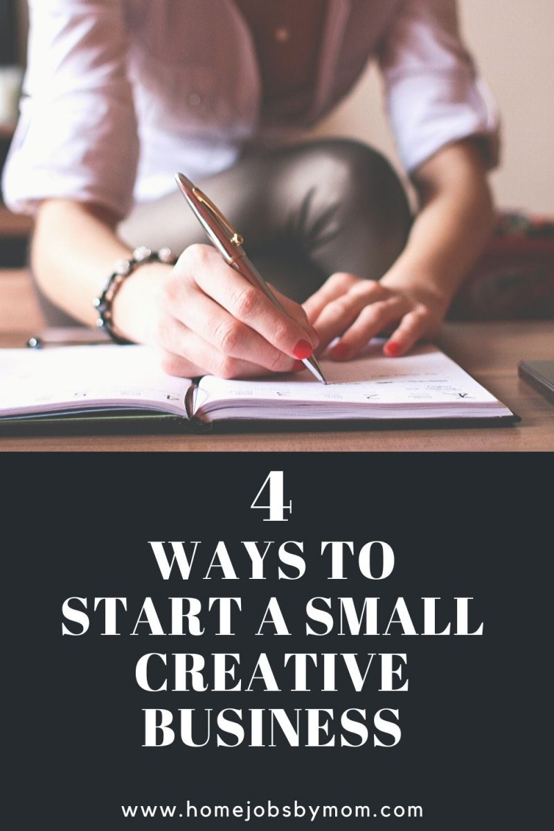Ways to Start a Small Creative Business