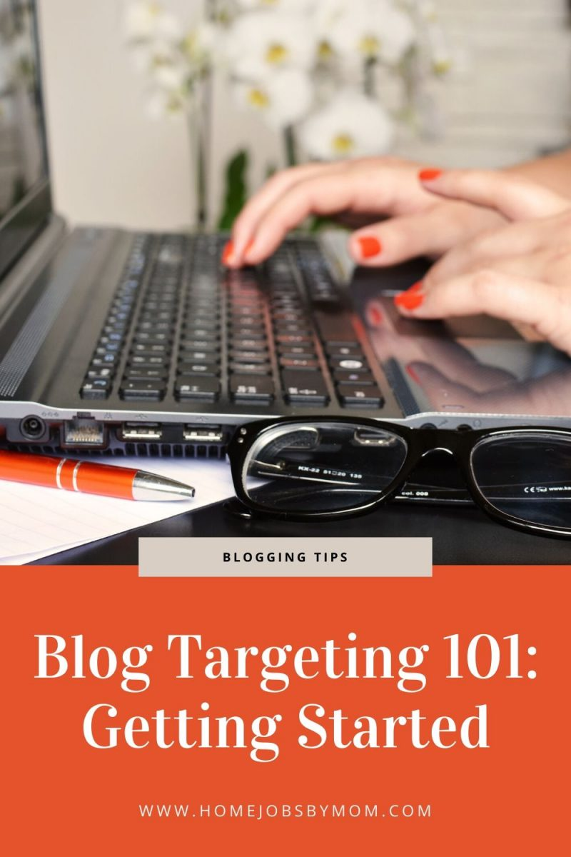 Blog Targeting 101_ Getting Started