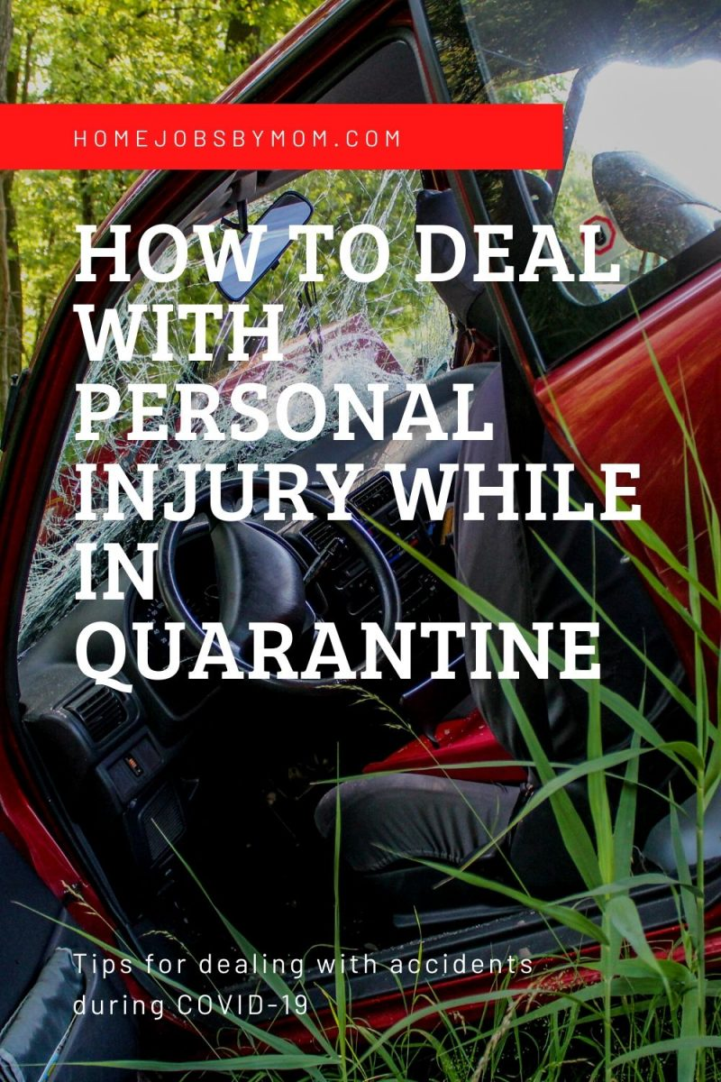 How to Deal with Personal Injury While In Quarantine