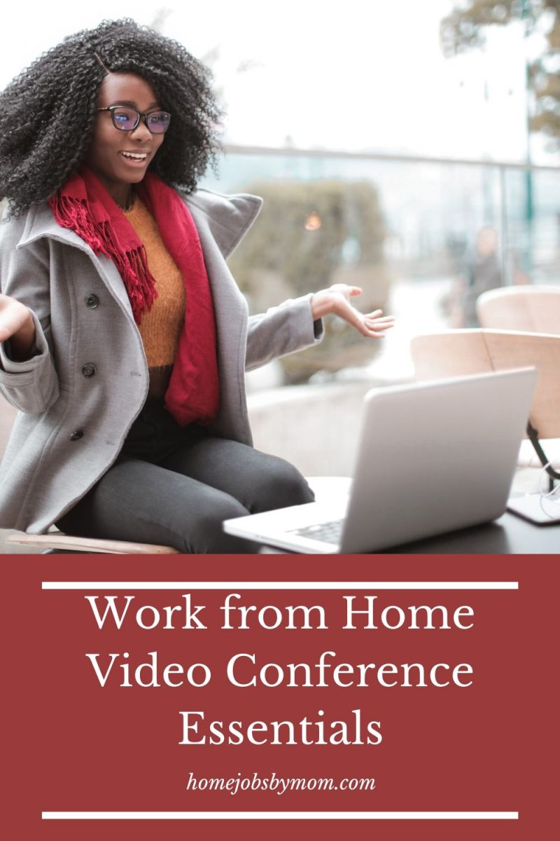 Work from Home Video Conference Essentials