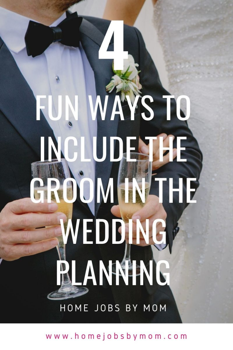 Fun Ways to Include the Groom in the Wedding Planning