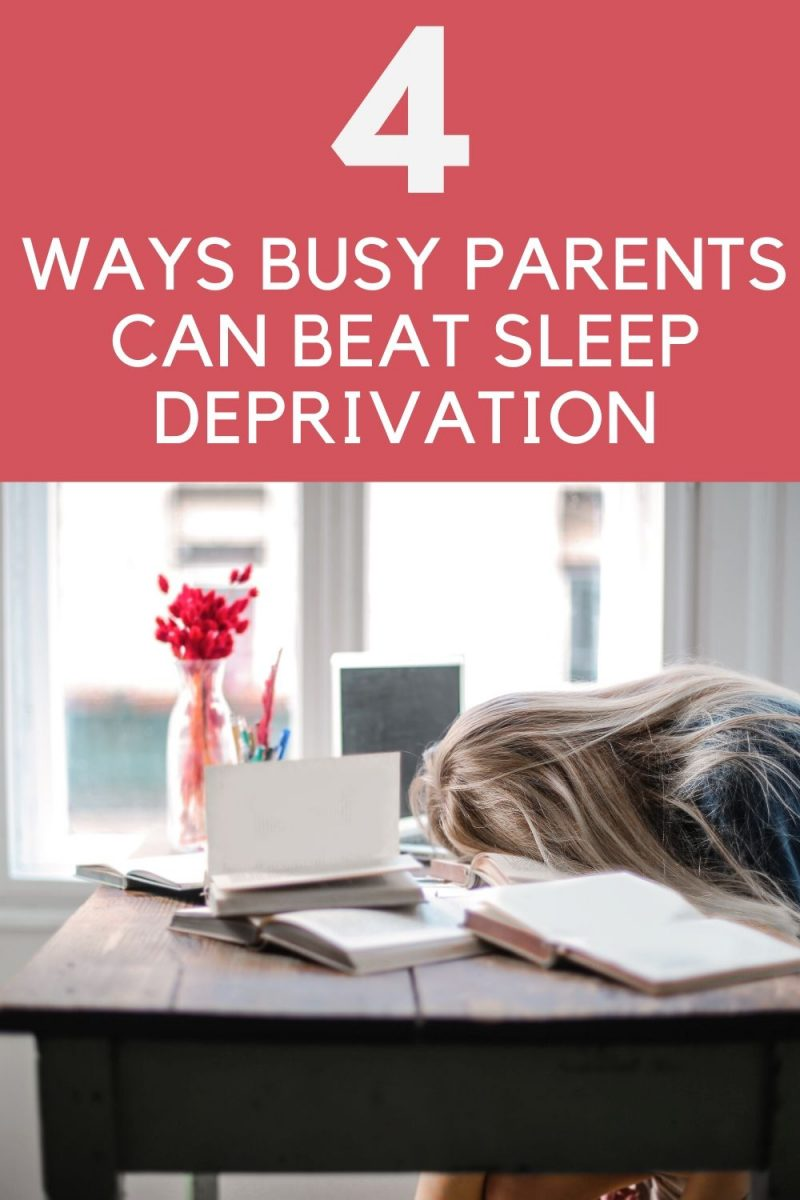 Ways Busy Parents Can Beat Sleep Deprivation