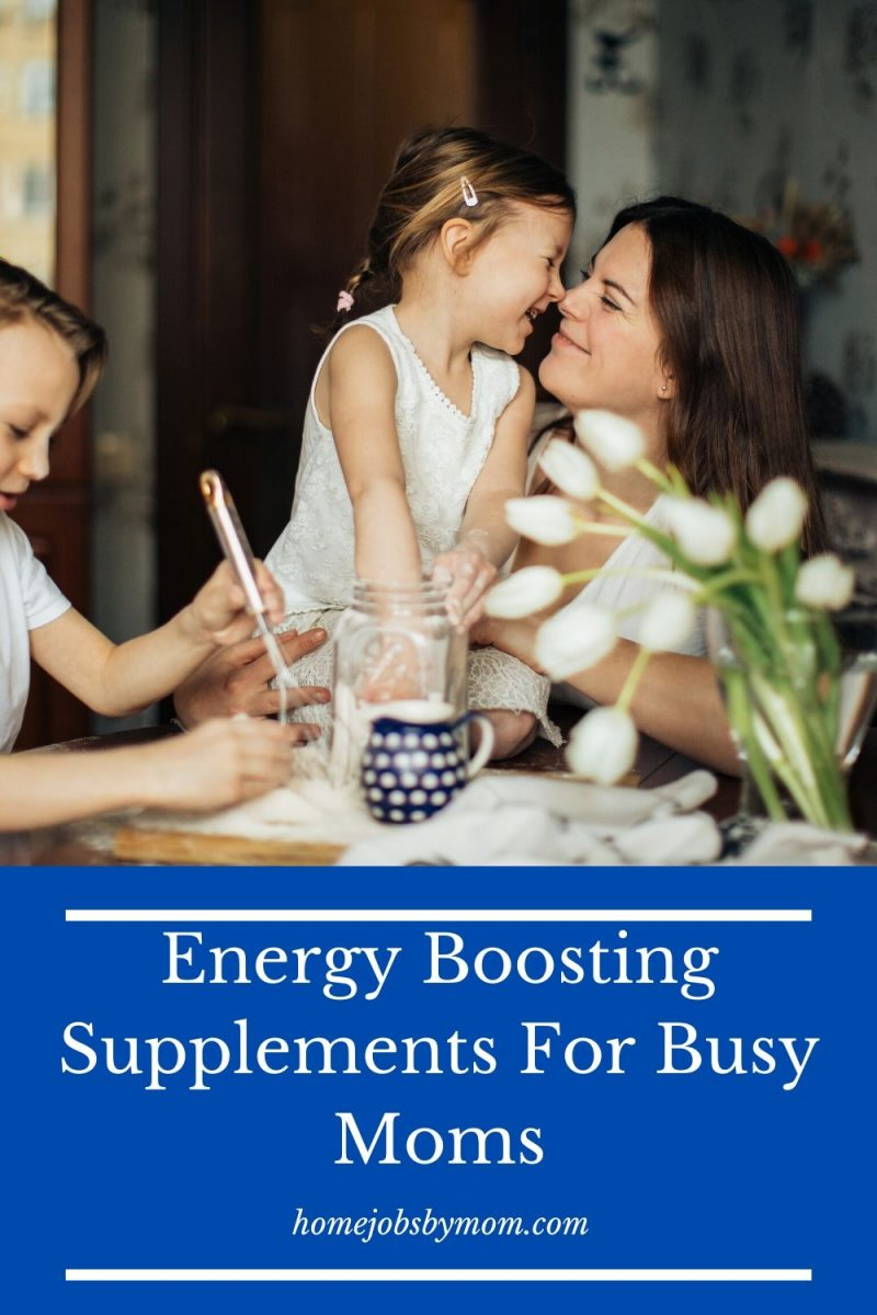 Energy Boosting Supplements For Busy Moms