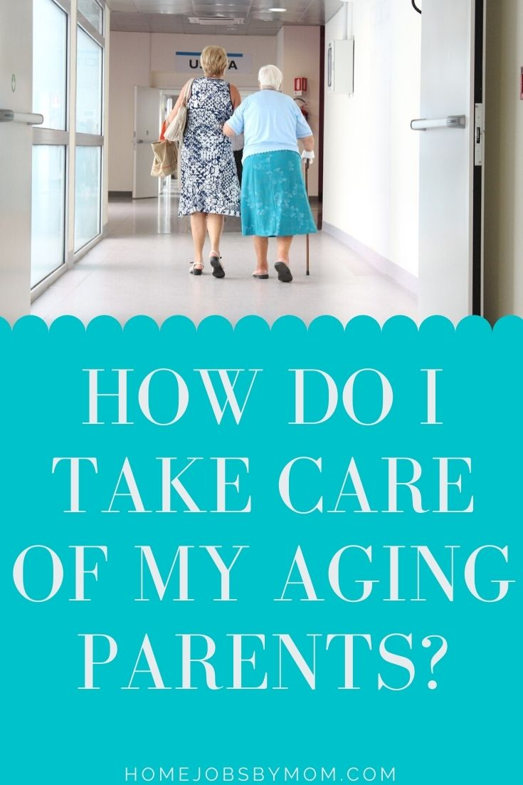 How Do I Take Care of My Aging Parents_