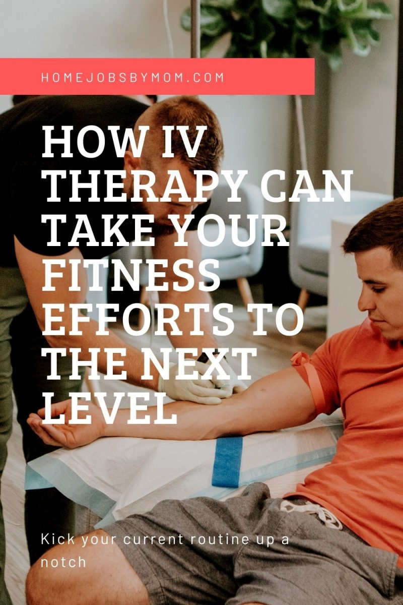 How IV Therapy Can Take Your Fitness Efforts to the Next Level