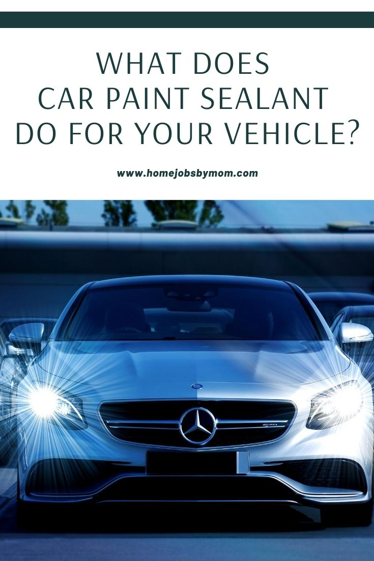 What Does Car Paint Sealant Do for Your Vehicle_