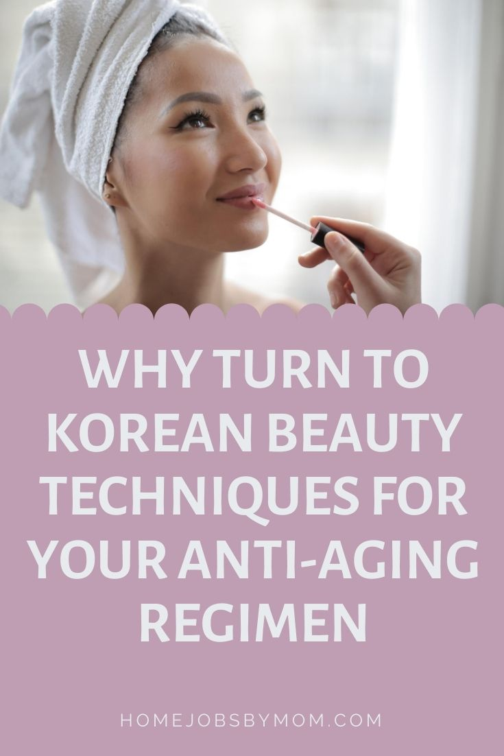 Why Turn to Korean Beauty Techniques for Your Anti-Aging Regimen