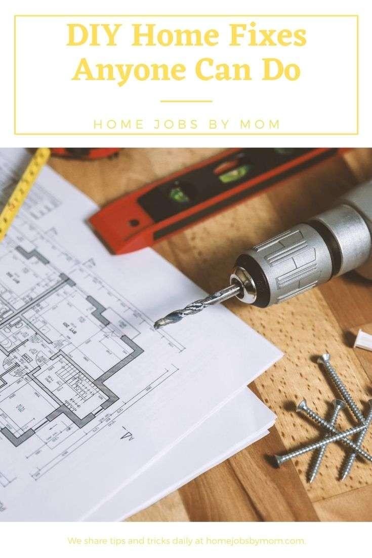 DIY Home Fixes Anyone Can Do