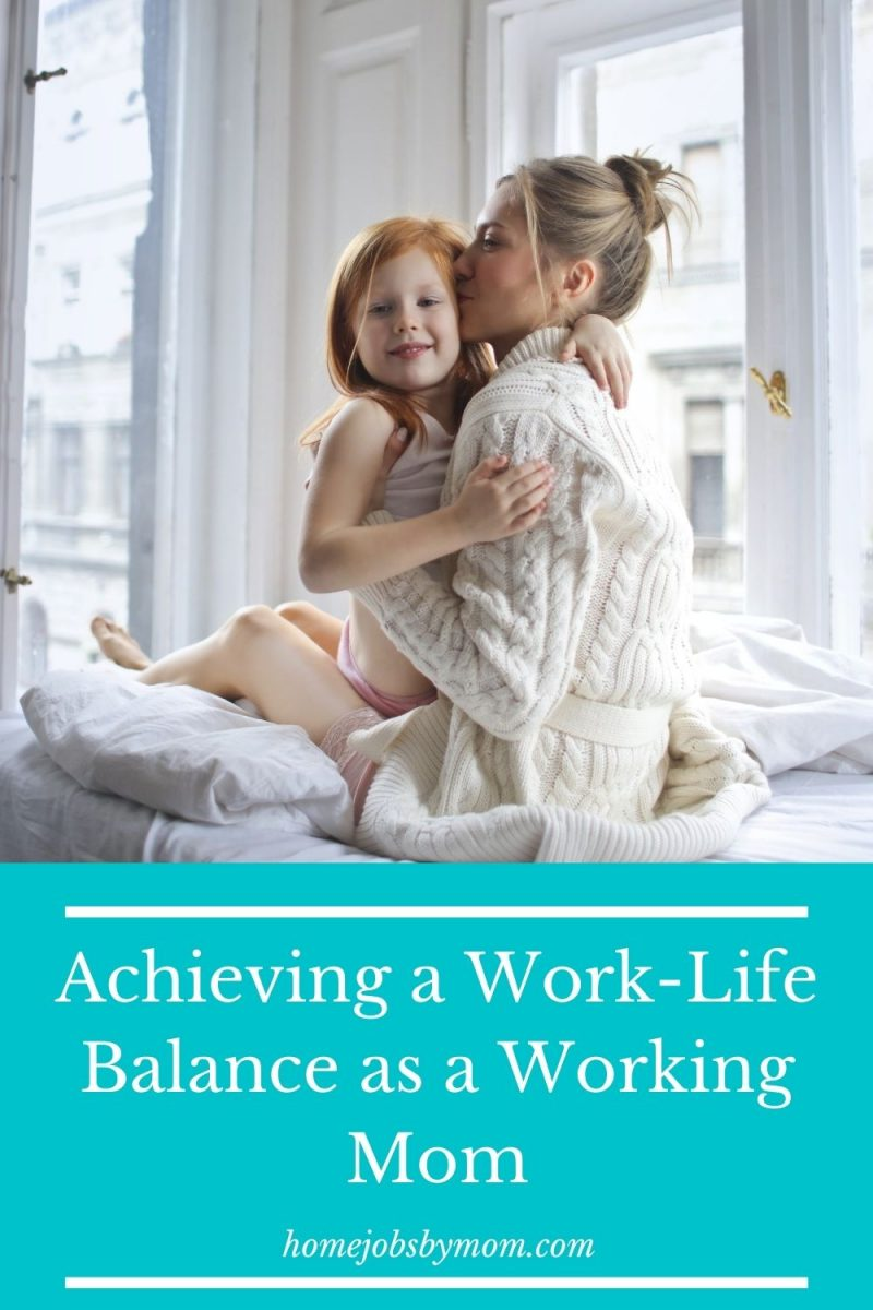 Achieving a Work-Life Balance as a Working Mom