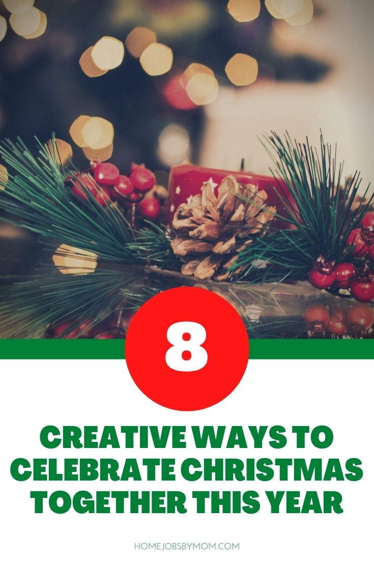 Creative Ways to Celebrate Christmas Together This Year