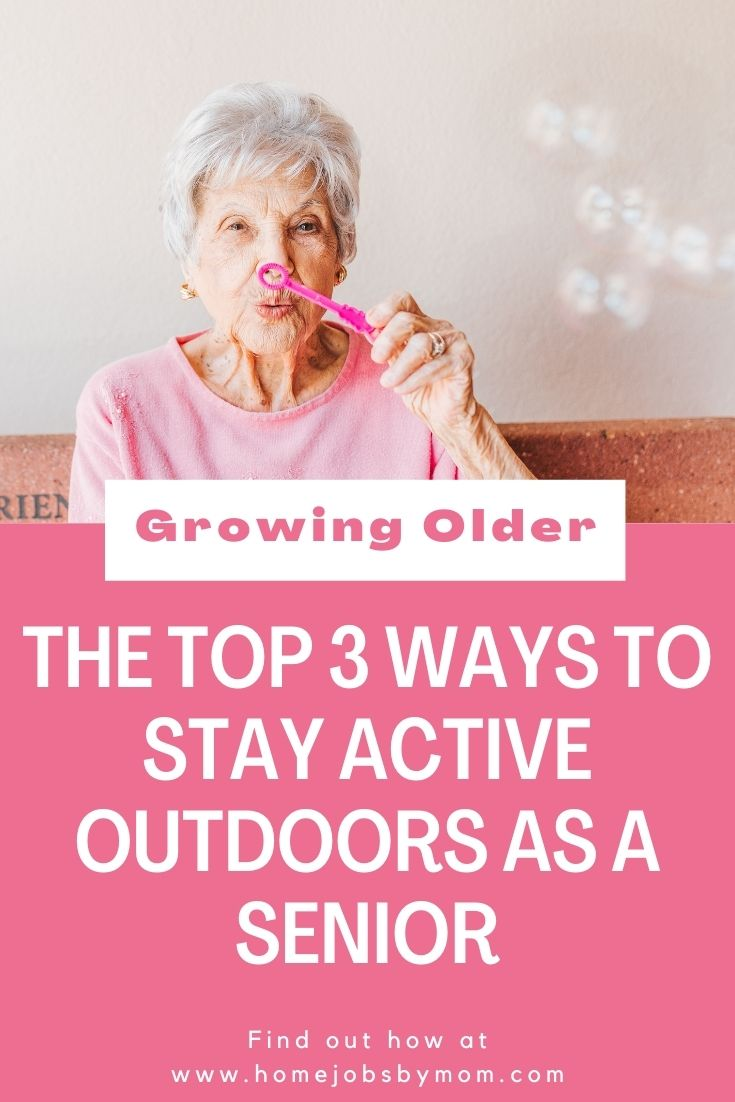 The Top 3 Ways to Stay Active Outdoors as a Senior