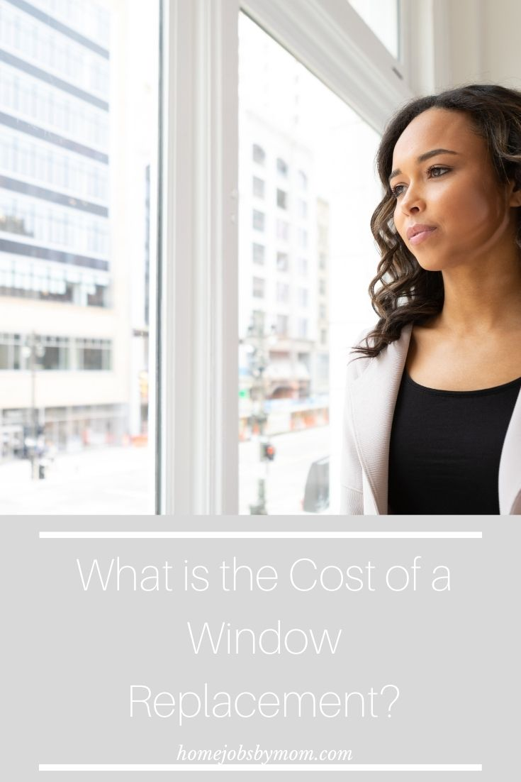 What is the Cost of a Window Replacement_