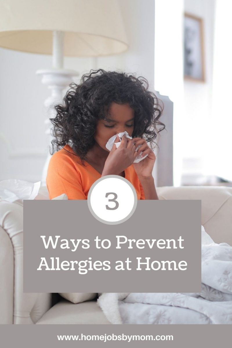 3 Ways to Prevent Allergies at Home