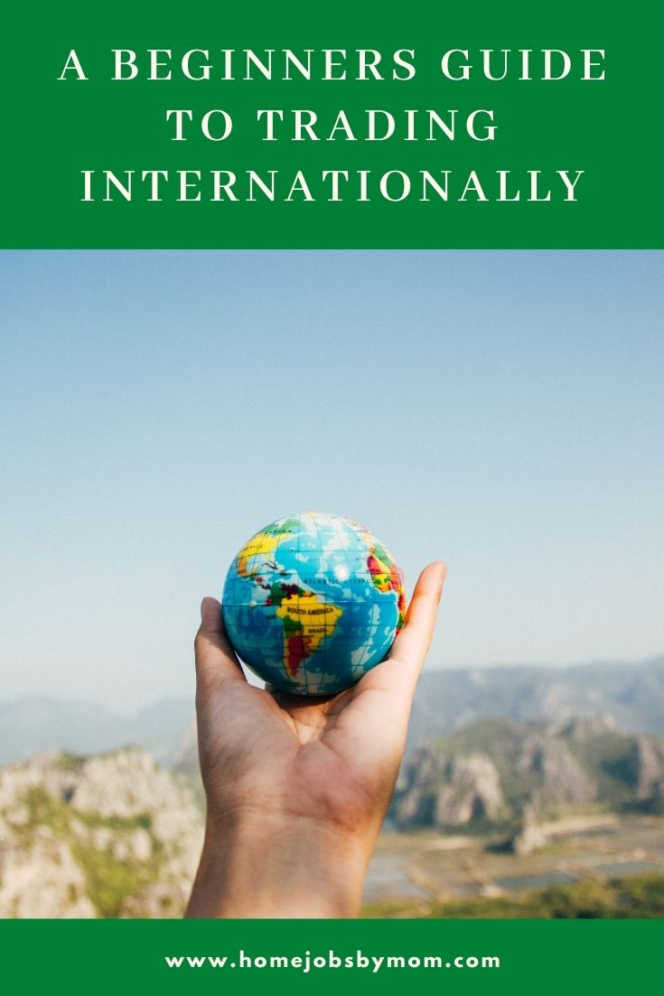 A Beginners Guide to Trading Internationally