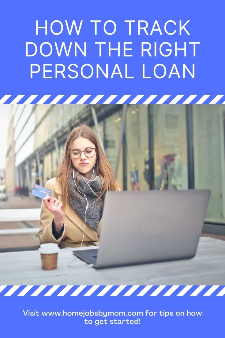 How to Track Down the Right Personal Loan
