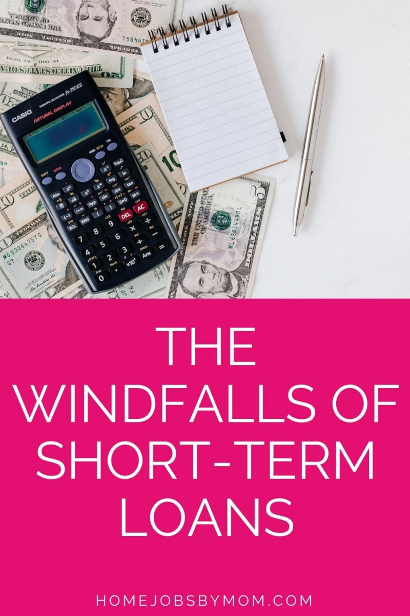 The Windfalls of Short-term Loans