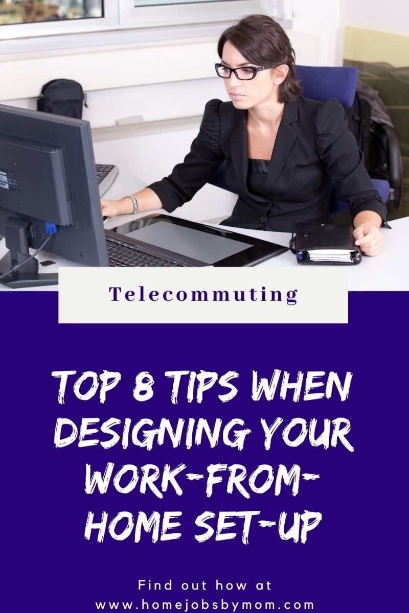 Top 8 Tips When Designing Your Work-from-Home Set-up workspace