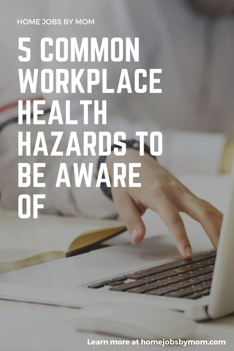 5 Common Workplace Health Hazards to Be Aware Of