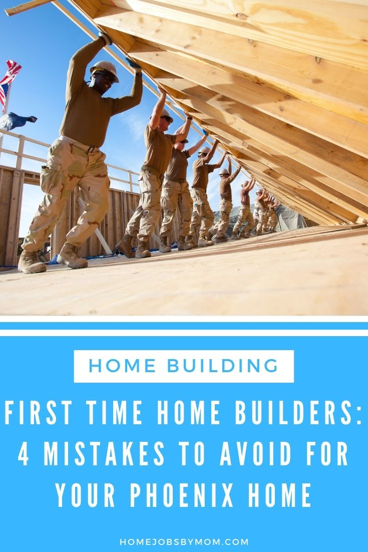 First Time Home Builders_ 4 Mistakes to Avoid for Your Phoenix Home