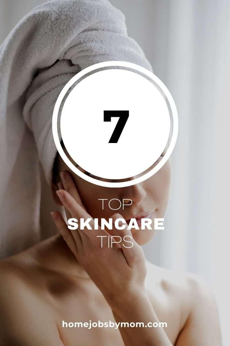 Our Top 7 Skincare Secrets