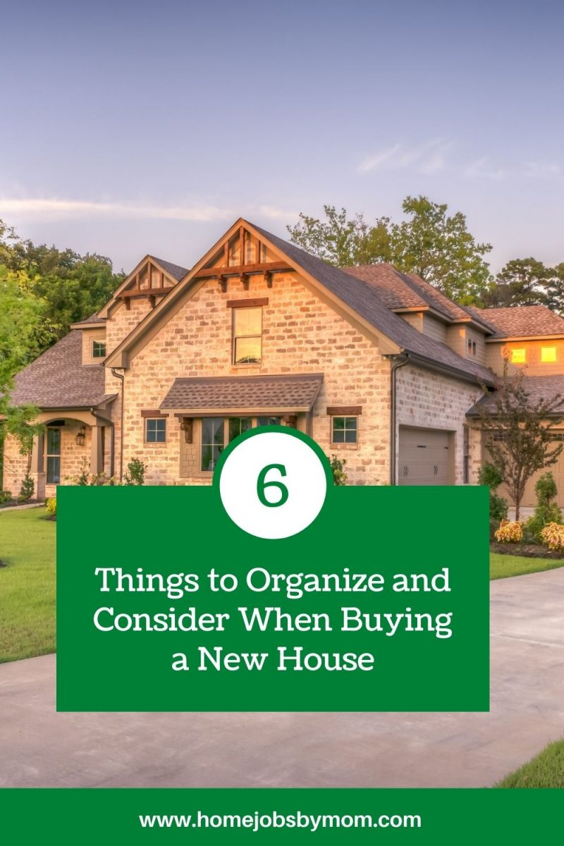 Things to Organize and Consider When Buying a New House