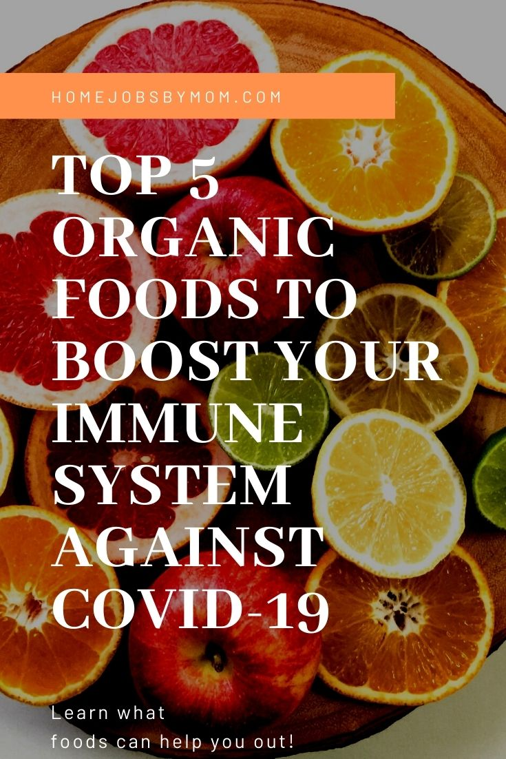 Top 5 Organic Foods to Boost your Immune System Against COVID-19