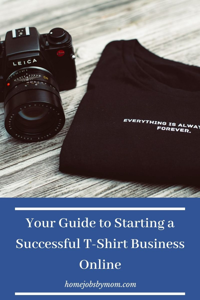 Your Guide to Starting a Successful T-Shirt Business Online