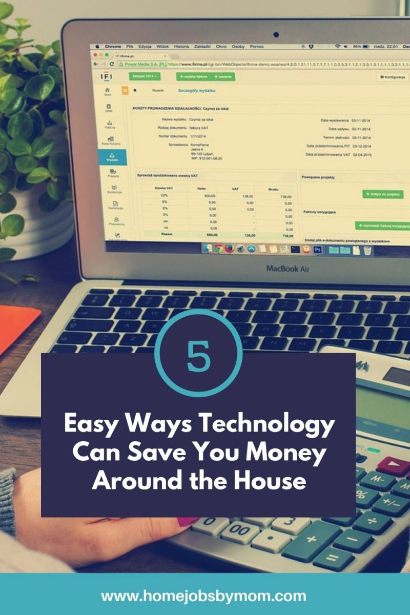 Easy Ways Technology Can Save You Money Around the House