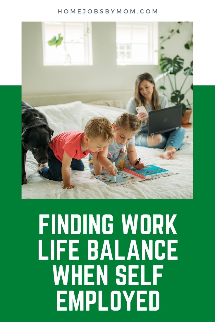 Finding Work-Life Balance When Self Employed