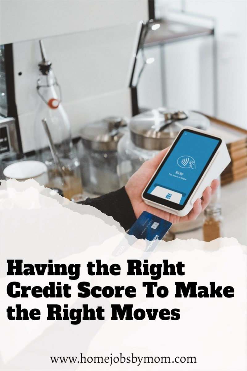 Having-the-Right-Credit-Score-To-Make-the-Right-Moves 1