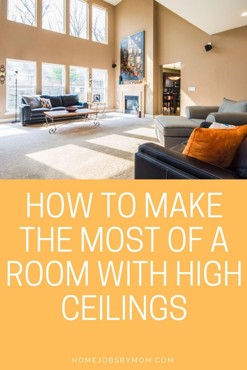 How To Make The Most Of A Room With High Ceilings