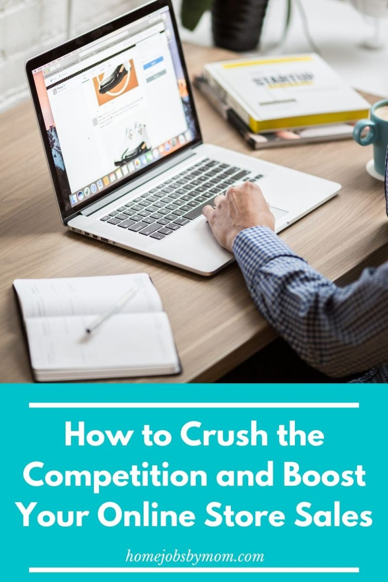 How to Crush the Competition and Boost Your Online Store Sales