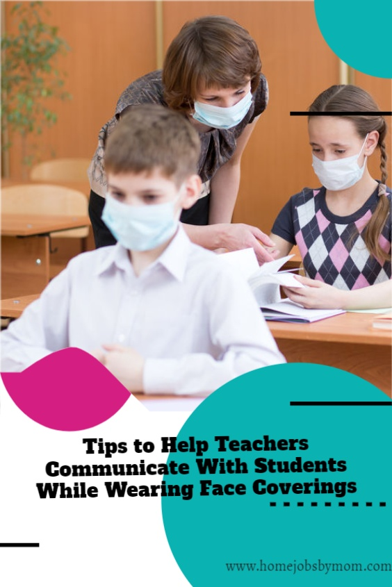 Tips-to-Help-Teachers-Communicate-With-Students-While-Wearing-Face-Coverings