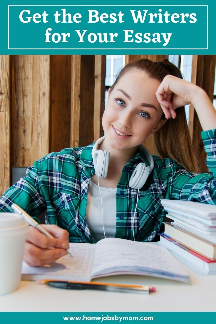 Get the Best Writers for Your Essay