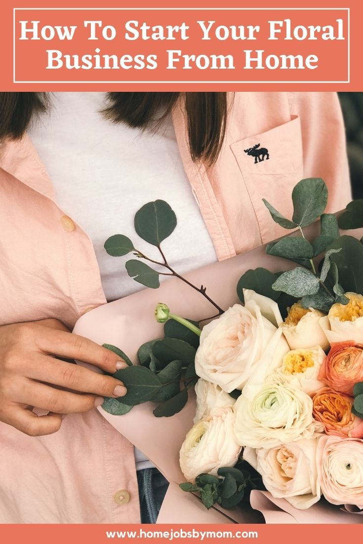 How To Start Your Floral Business From Home