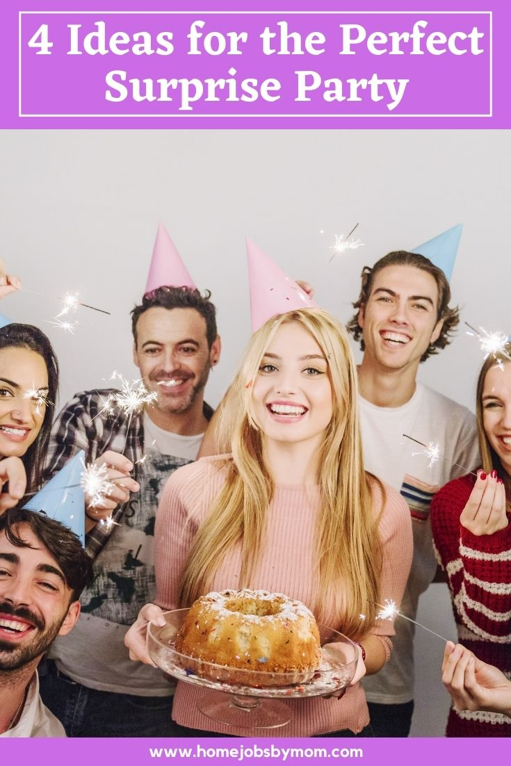 4 Ideas for the Perfect Surprise Party