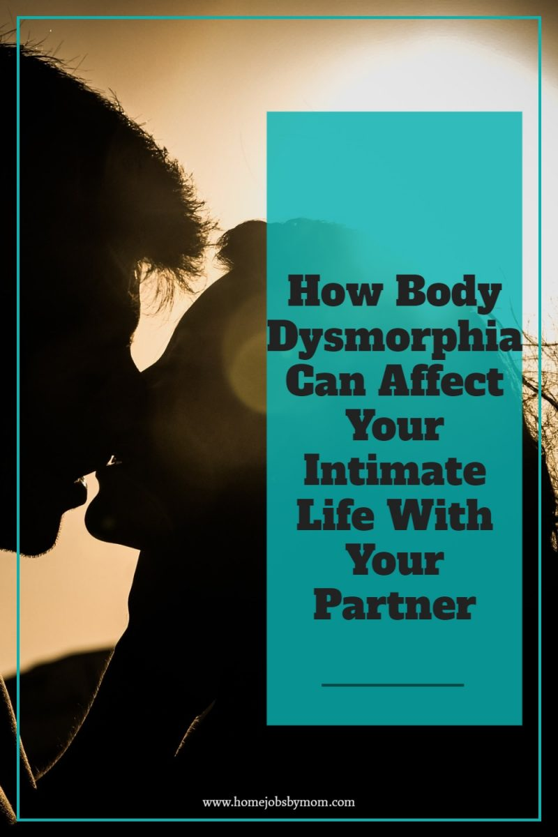 How-Body-Dysmorphia-Can-Affect-Your-Intimate-Life-With-Your-Partner