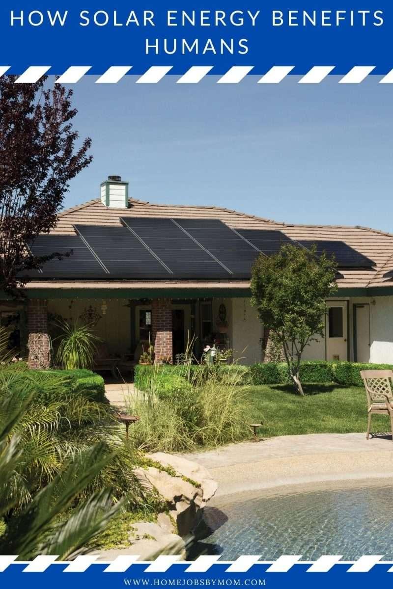 How Solar Energy Benefits Humans