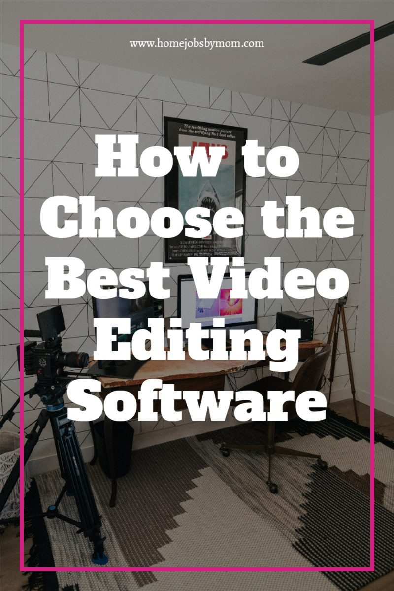 How-to-Choose-the-Best-Video-Editing-Software