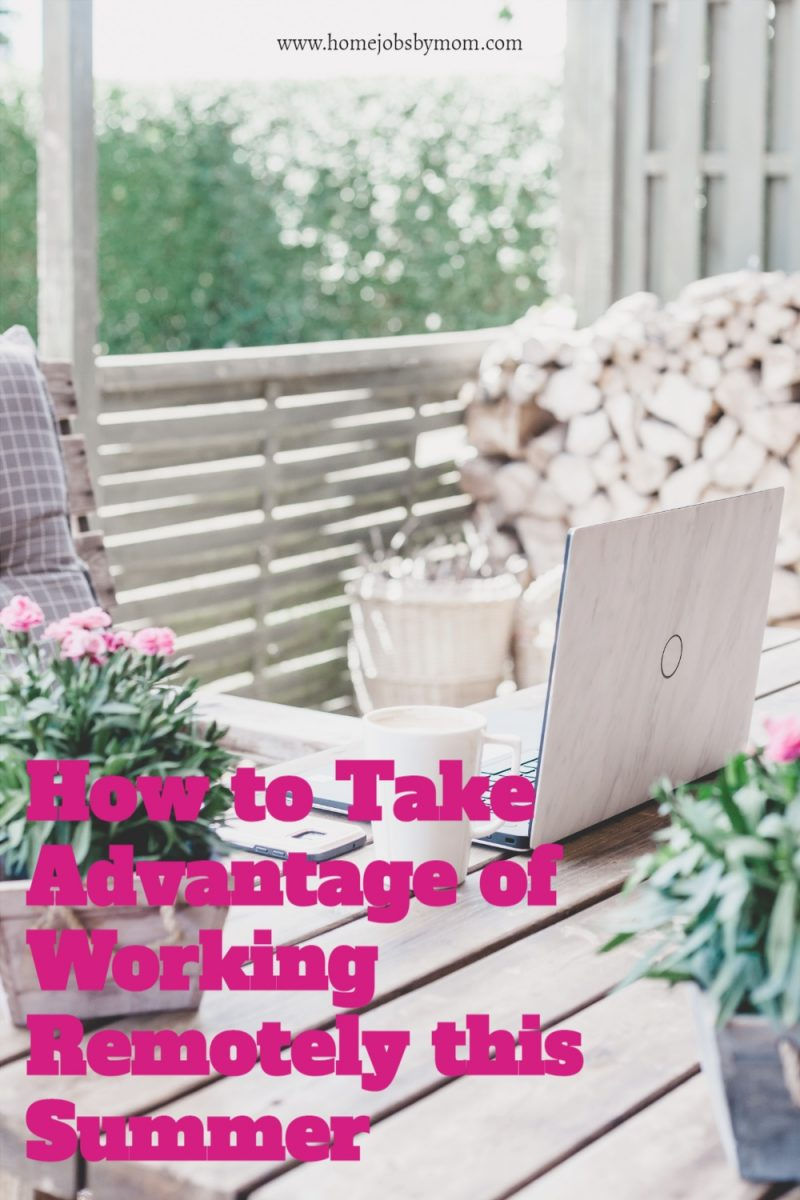 How-to-Take-Advantage-of-Working-Remotely-this-Summer