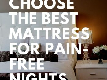How to Choose the Best Mattress for Pain-Free Nights