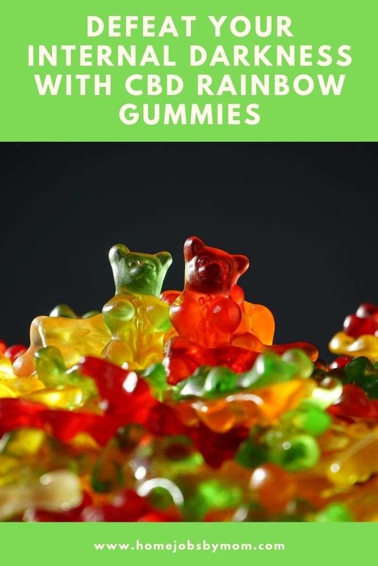 Defeat Your Internal Darkness With CBD Rainbow Gummies