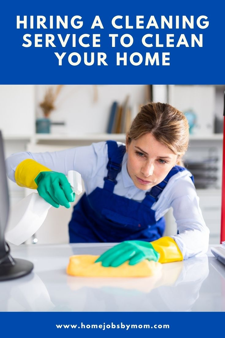 Hiring a Cleaning Service to Clean Your Home