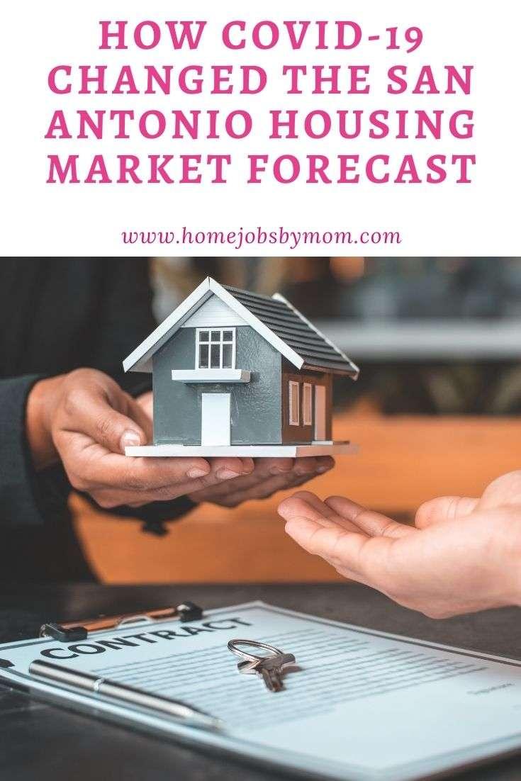 How COVID-19 Changed the San Antonio Housing Market Forecast