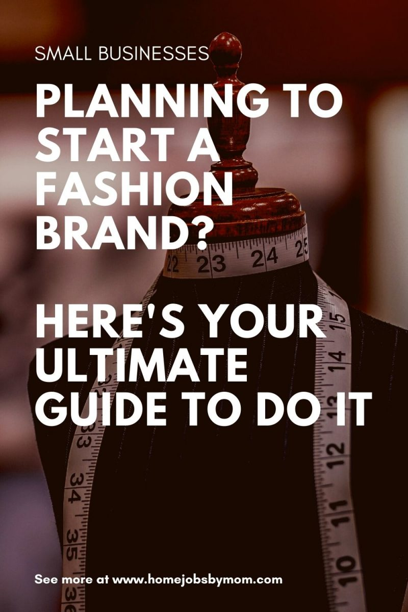 Planning To Start A Fashion Brand Here's Your Ultimate Guide To Do It