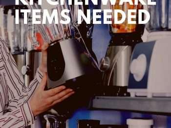 Top 10 Kitchenware Items Needed