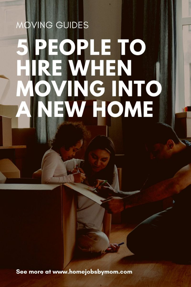 5 People to Hire When Moving into a New Home