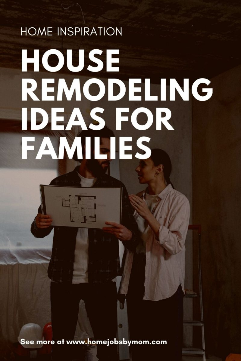 House Remodeling Ideas for Families
