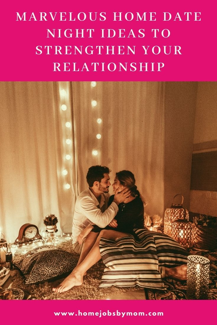 Marvelous Home Date Night Ideas to Strengthen Your Relationship