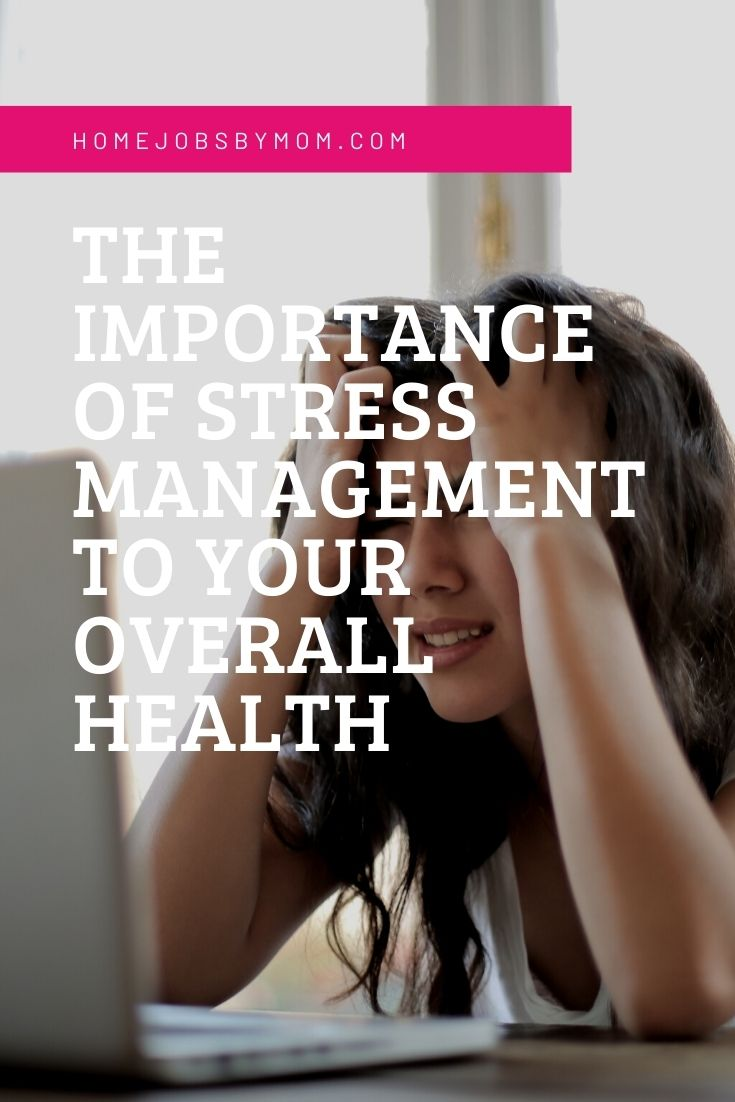 The Importance of Stress Management to Your Overall Health